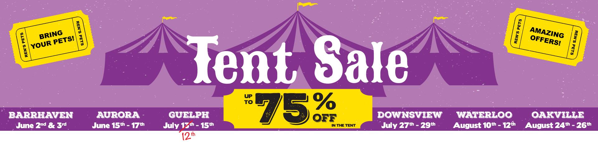 Ren's Pets Tent Sale